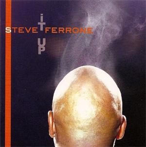Steve Ferrone – It Up