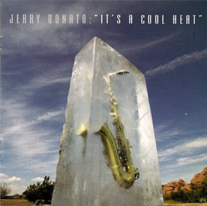 Jerry Donato – It's A Cool Heat