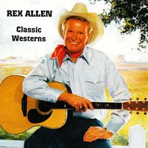 Rex Allen – Classic Westerns